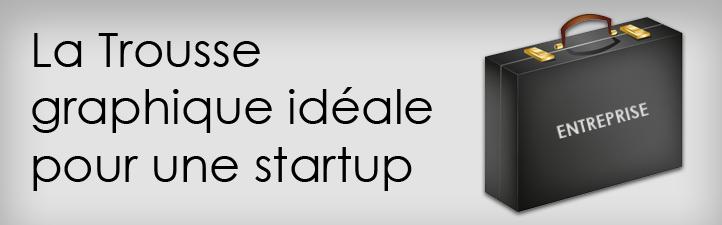 Trousse Graphique Startup