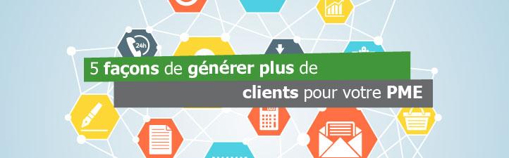 Studio Grafik - 5 façons de générer plus de clients pour votre PME