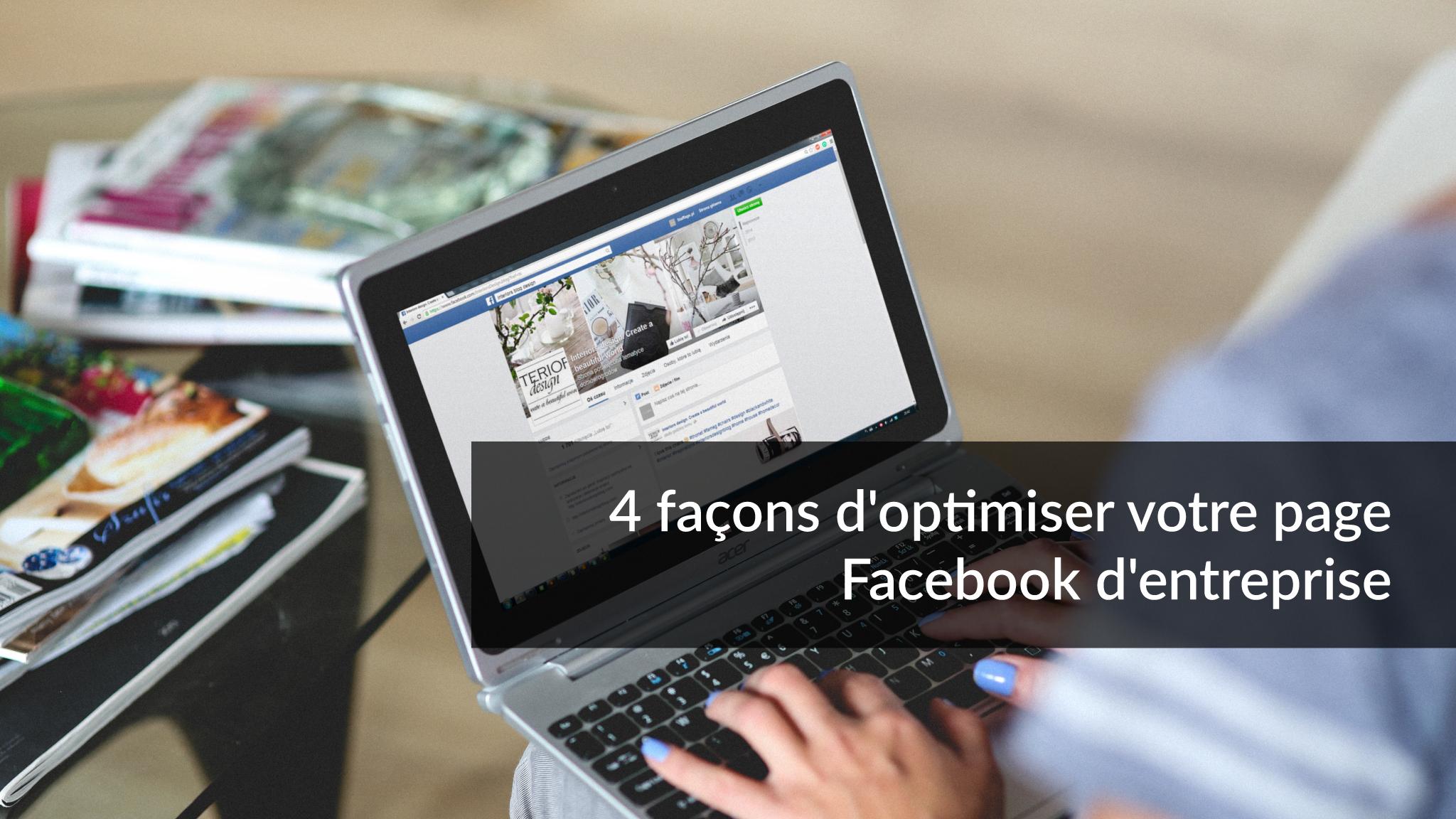 4 façons d'optimiser votre page Facebook d'entreprise | Studio Grafik