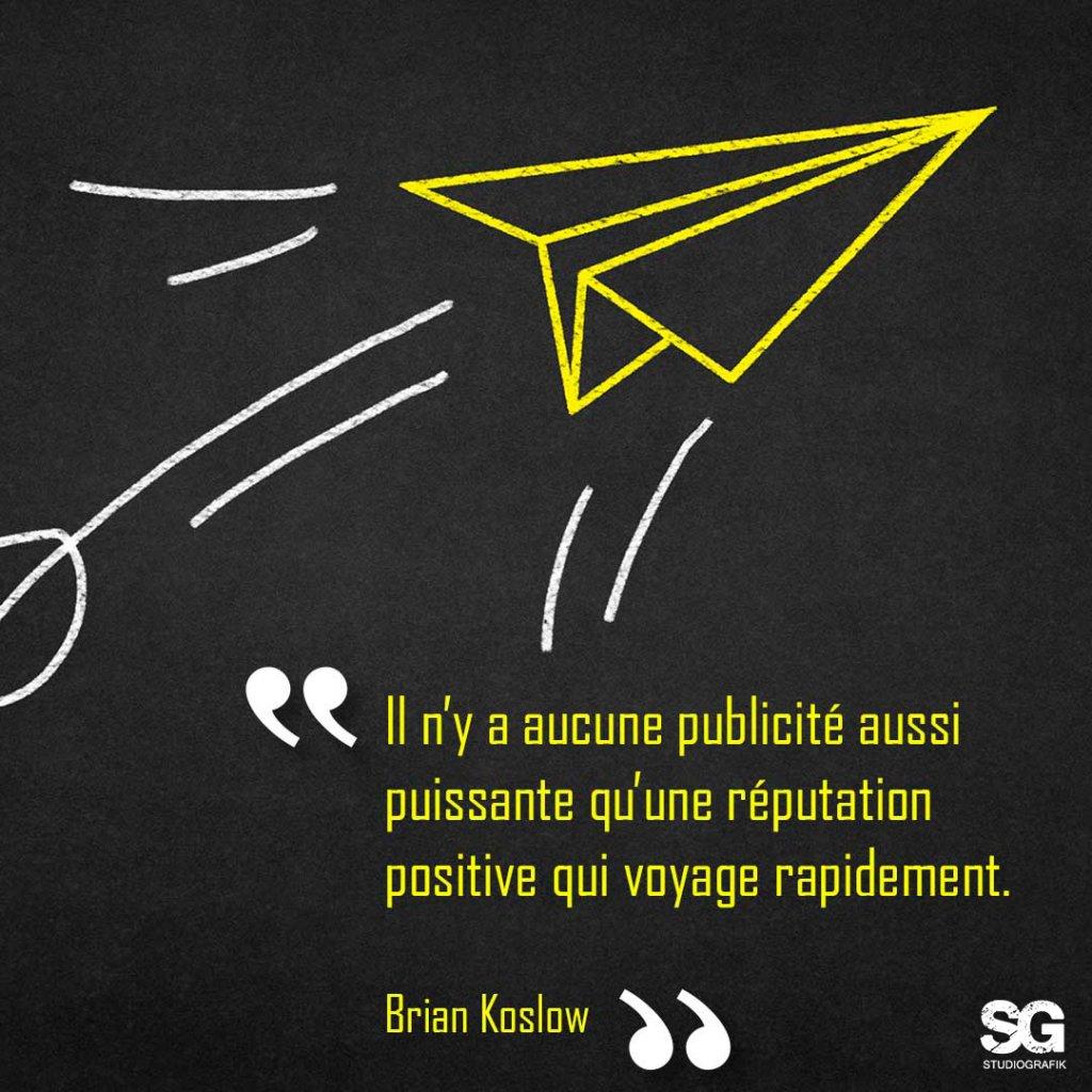 Il n'y a aucune publicité aussi puissante qu'une réputation positive qui voyage rapidement | Studio Grafik