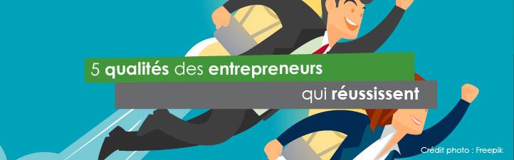 5 qualités des entrepreneurs qui réussissent | Studio Grafik