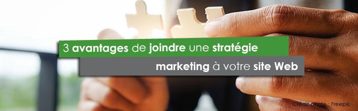 3 avantages de joindre une stratégie marketing à votre site Web | Studio Grafik