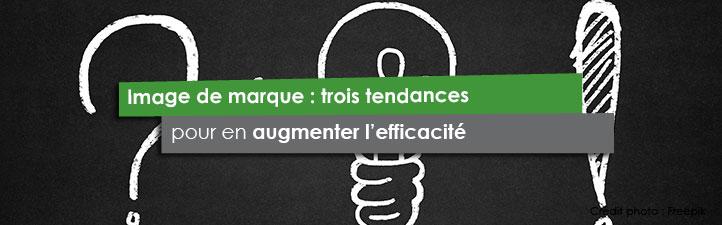 Image de marque: trois tendances pour en augmenter l'efficacité | Studio Grafik