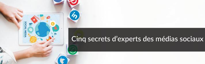 Cinq secrets d'experts des médias sociaux | Studio Grafik