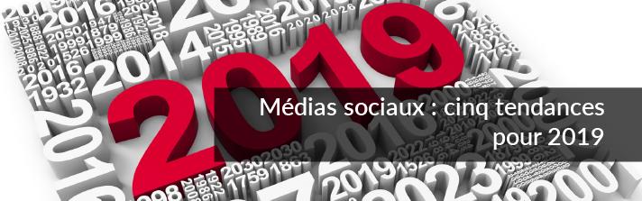 Médias sociaux : cinq tendances pour 2019   Studio Grafik