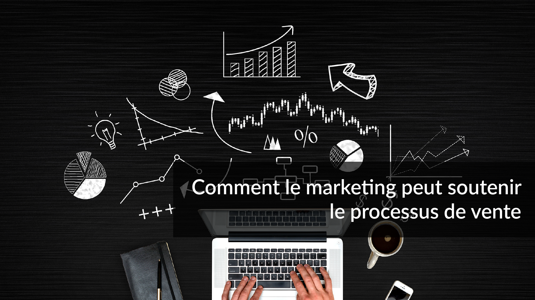 Comment le marketing peut soutenir le processus de vente | Studio Grafik