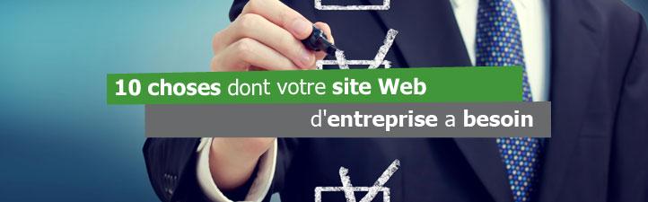 10 choses dont votre site Web d'entreprise a besoin