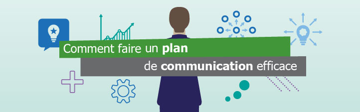 Comment faire un plan de communication efficace - Studio Grafik