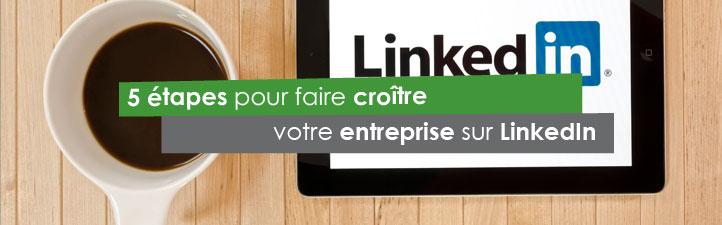 5 étapes pour faire croître votre entreprise sur LinkedIn | Studio Grafik