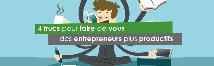 4 trucs pour faire de vous des entrepreneurs plus productifs | Studio Grafik