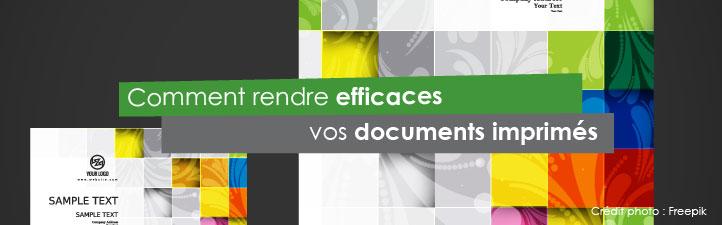 Comment rendre efficaces vos documents imprimés | Studio Grafik