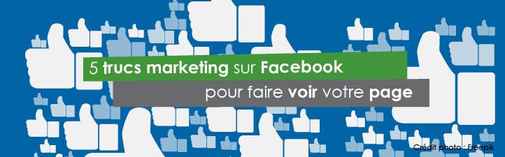 5 trucs marketing sur Facebook pour faire voir votre page  | Studio Grafik