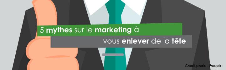 5 mythes sur le marketing à vous enlever de la tête | Studio Grafik