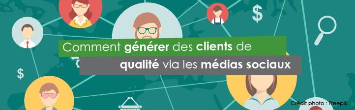 Comment générer des clients de qualité via les médias sociaux | Studio Grafik