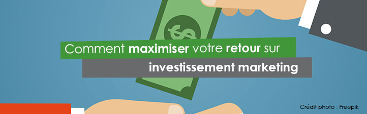 Comment maximiser votre retour sur investissement marketing | Studio Grafik