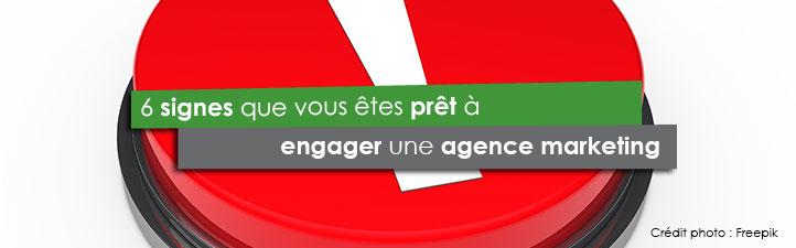 6 signes que vous êtes prêt à engager une agence marketing | Studio Grafik