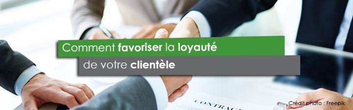 Comment favoriser la loyauté de votre clientèle | Studio Grafik