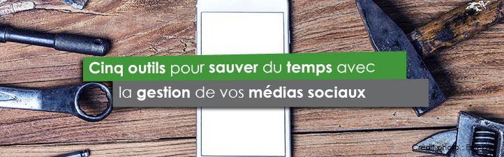 Cinq outils pour sauver du temps avec la gestion de vos médias sociaux | Studio Grafik